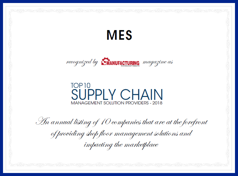 MES recognized as top 10 supply chain management providers by manufacturing insights magazine